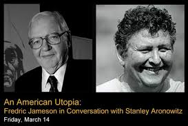 An American Utopia: Fredric Jameson in Conversation with Stanley Aronowitz